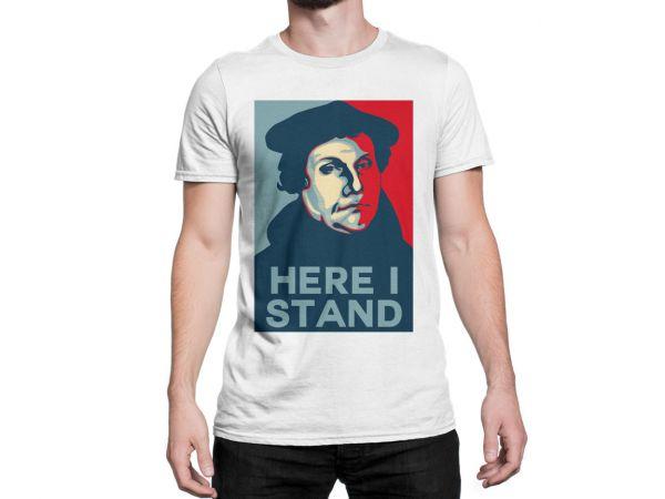 """T-Shirt  für Herren mit Motiv Martin Luther """"Here i stand"""""""